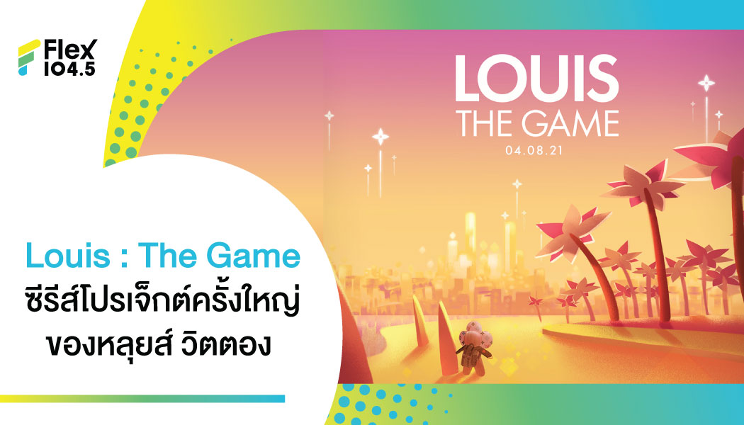 Louis : The Game